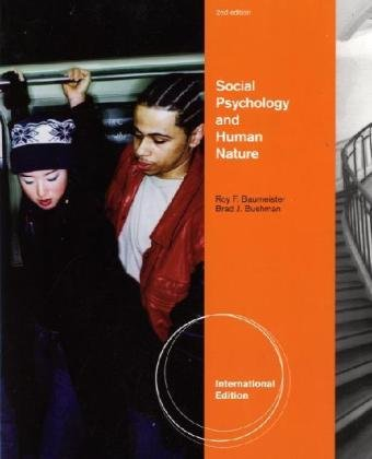 9780495830146: Social Psychology and Human Nature