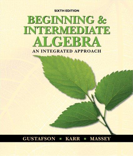 9780495831433: Beginning and Intermediate Algebra: An Integrated Approach