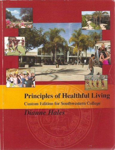 Principles of Healthful Living Custom Edition for Southwestern College: Hales, Dianne