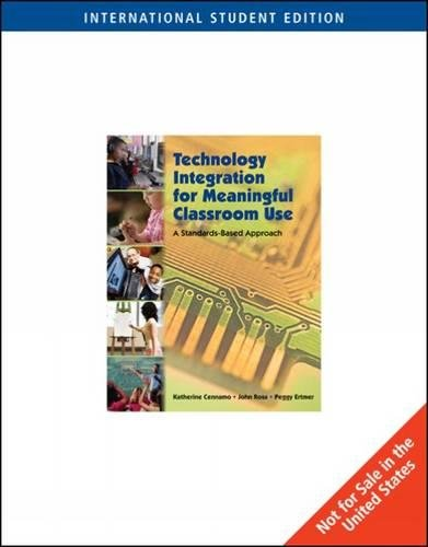 9780495834106: Technology Integration for Meaningful Classroom Use: A Standards-based Approach