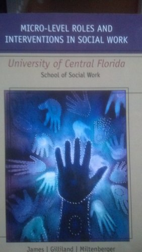 9780495836131: Micro-Level Roles and Interventions in Social Work - University of Central Florida School of Social