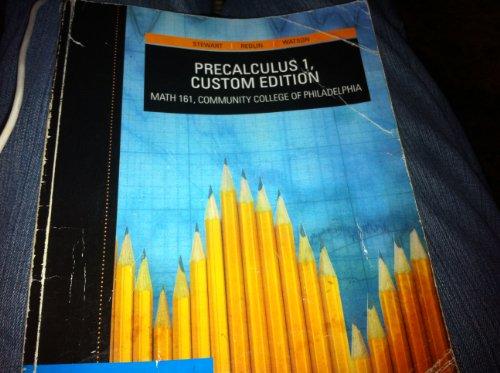 9780495837442: Precalculus 1, Math 161 (Custom Edition for Community College of Philadelphia)
