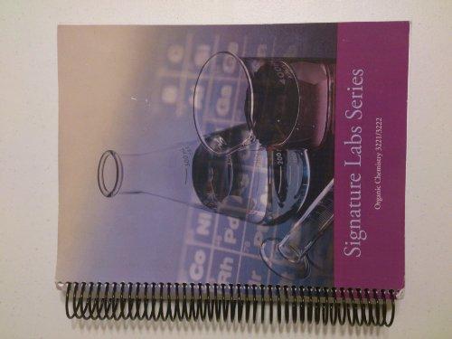 9780495837633: Signature Lab series Organic Chemistry (Signature Lab series Organic Chemistry 3221/3222)