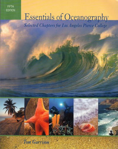 Essentials of Oceanography Selected Chapters for Los Angeles Pierce College (9780495838135) by Tom Garrison