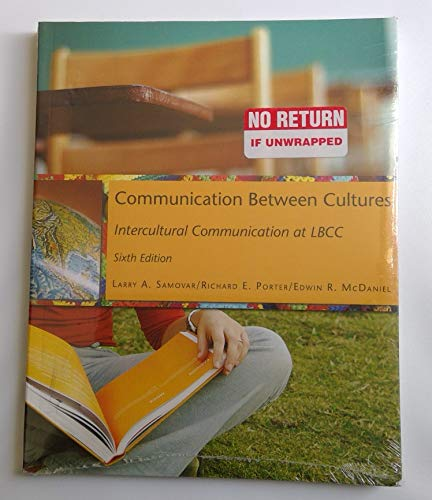 9780495838531: Communication Between Cultures (Intercultural Communication at LBCC)