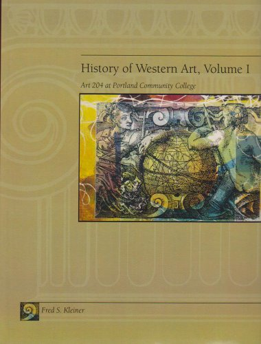 9780495840626: History of Western Art, Volume 1: Art 204 at Portland Community College