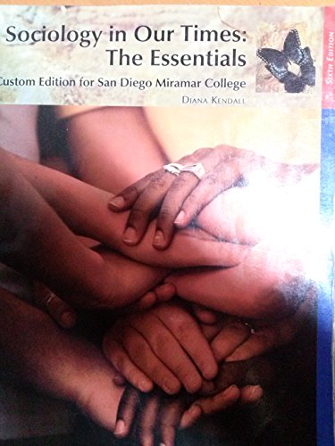 Sociology in Our Times: The Essentials (6th edition): J.K