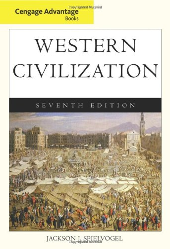 Cengage Advantage Books: Western Civilization, Complete: Jackson J. Spielvogel