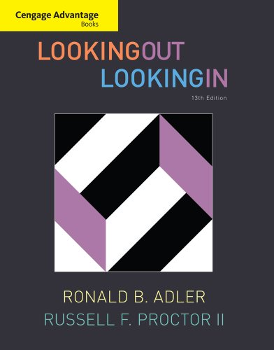Looking Out, Looking In 9780495898177 Increase student interactivity and lower costs with this soft-cover, black and white, Advantage Edition version of LOOKING OUT/LOOKING I