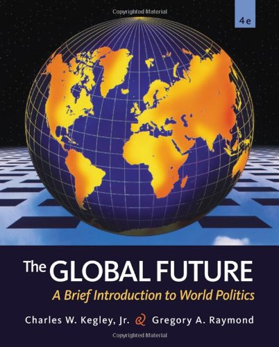 9780495898665: The Global Future: A Brief Introduction to World Politics