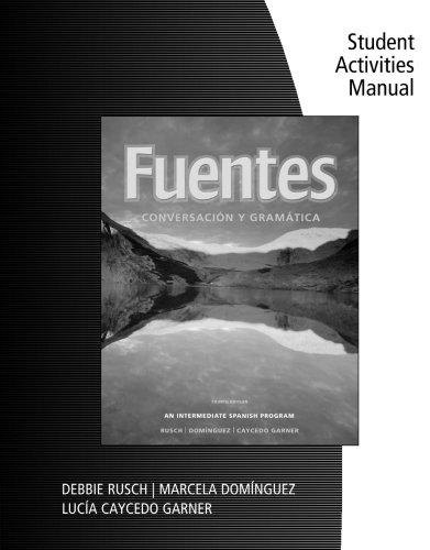 9780495898689: Student Activity Manual for Rusch/Dominguez/Caycedo Garner's Fuentes: Conversacion y gramatica