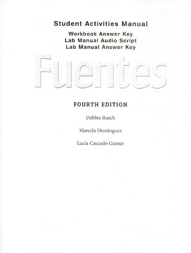 9780495898702: Answer Key with Audio Script for Rusch/Dominguez/Caycedo Garner's Fuentes: Conversacion y gramatica