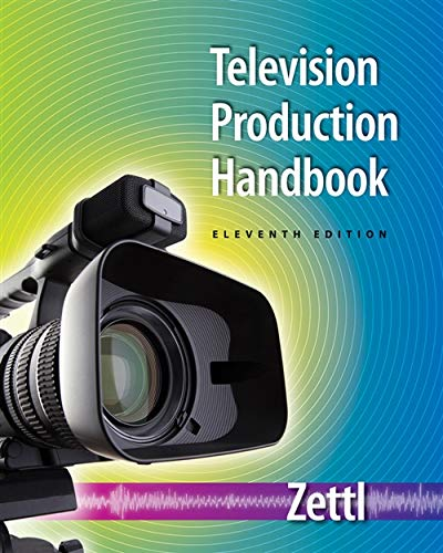 Television Production Handbook (Wadsworth Series in Broadcast and Production): Zettl, Herbert