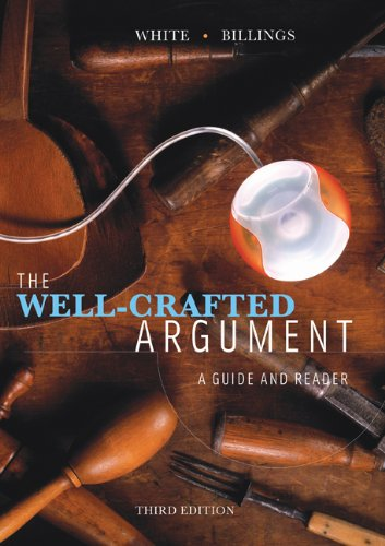 The Well-Crafted Argument (with 2009 MLA Update Card) (0495899755) by White, Fred D.; Billings, Simone J.