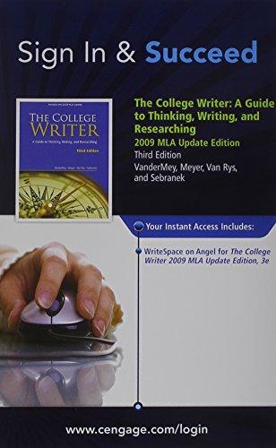 WriteSpace with Personal Tutor Printed Access Card for VanderMey/Meyer/Van Rys/Sebranek's The College Writer: A Guide to Thinking, Writing, and Researching, 2009 MLA Update Edition, 3rd (0495900435) by Randall VanderMey; Verne Meyer; John Van Rys; Patrick Sebranek