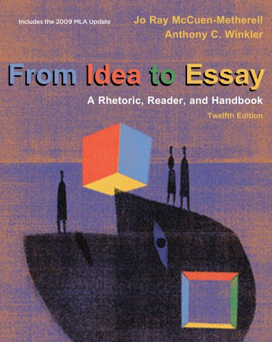 9780495900795: From Idea to Essay: A Rhetoric, Reader, and Handbook (with 2009 MLA Update Card)