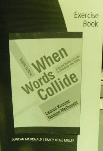 9780495901617: Student Workbook for Kessler/McDonald's When Words Collide, 8th