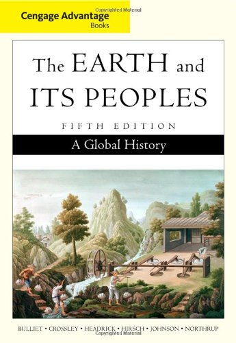 9780495902263: Cengage Advantage Books: The Earth and Its Peoples, Complete