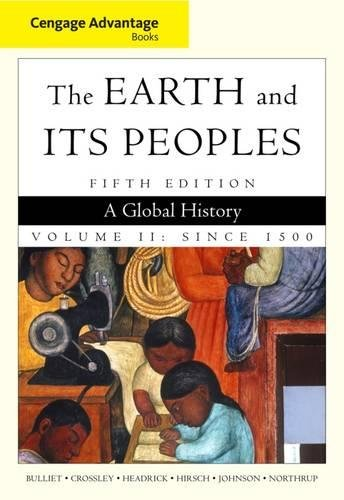 9780495902881: Cengage Advantage Books: The Earth and Its Peoples, Volume II
