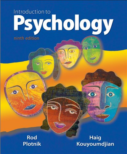 Introduction to Psychology: Rod Plotnik, Haig