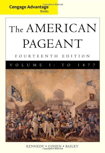 9780495903475: Cengage Advantage Books: American Pageant, Volume 1: To 1877