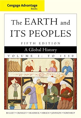 9780495903703: Cengage Advantage Books: The Earth and Its Peoples, Volume 1