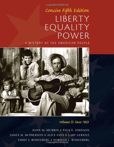 9780495903833: Liberty, Equality, Power: A History of the American People, Vol. II: Since 1863, Concise Edition