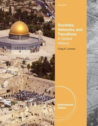 9780495904571: Societies, Networks, and Transitions: A Global History, International Edition