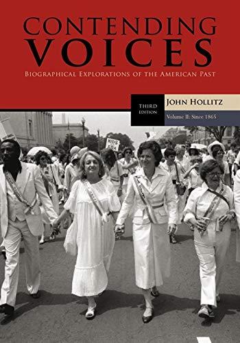 Contending Voices, Volume II: Since 1865: John Hollitz