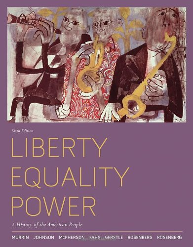 9780495904991: Liberty, Equality, Power: A History of the American People