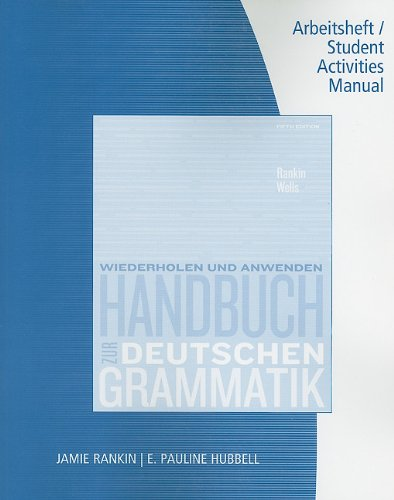 9780495905943: Student Activity Manual for Rankin/Wells' Handbuch zur deutschen Grammatik