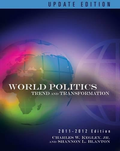 9780495906551: World Politics: Trend and Transformation
