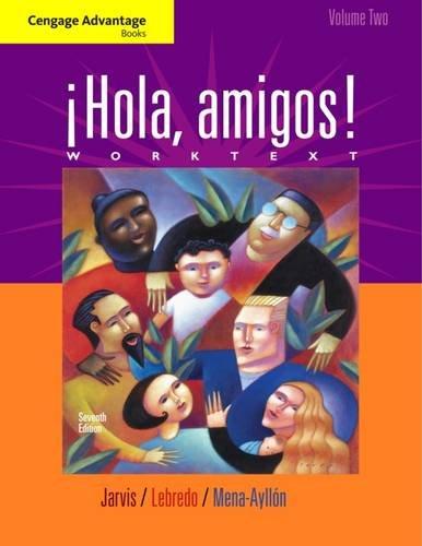 9780495907152: Cengage Advantage Books: Hola, amigos! Worktext Volume 2