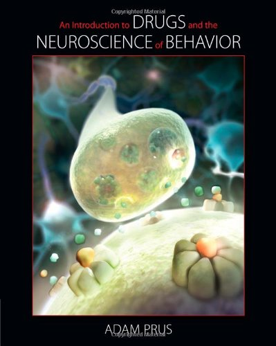 9780495907268: An Introduction to Drugs and the Neuroscience of Behavior (Explore Our New Psychology 1st Editions)