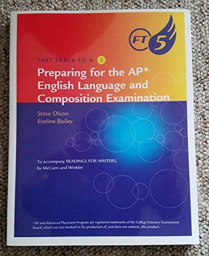 9780495907381: Fast Track to a 5 Preparing for the AP English Language and Composition exam To accompany Readings for Writings by McCuen and Winkler