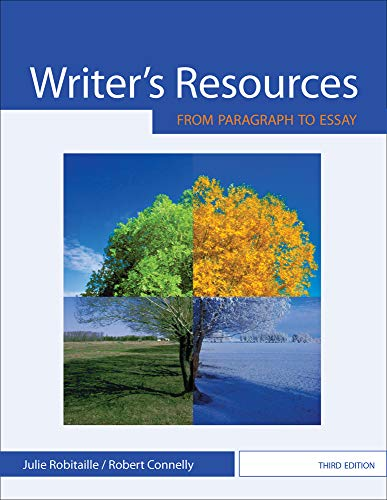 Writer's Resources: From Paragraph to Essay: Robitaille, Julie; Connelly,