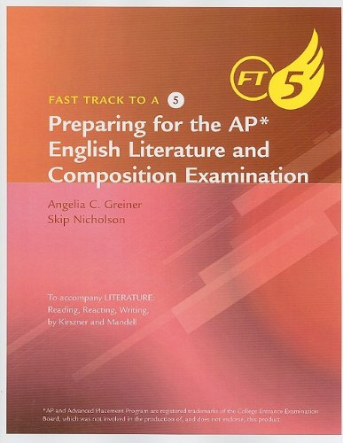 9780495908760: Fast Track to A5: Kirszner's Preparing for the AP* English Literature and Composition Examination
