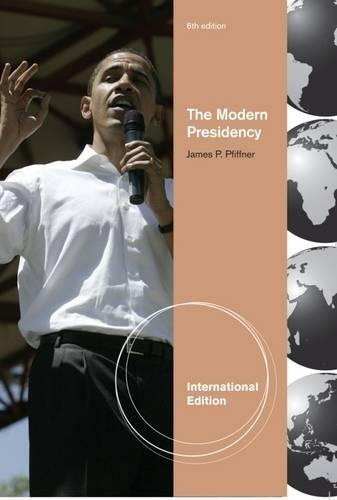9780495909088: The Modern Presidency, International Edition