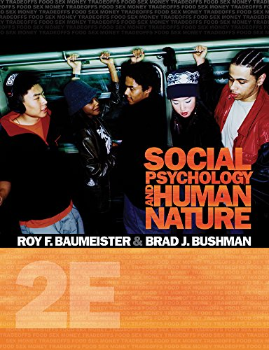 9780495909934: Cengage Advantage Books: Social Psychology and Human Nature