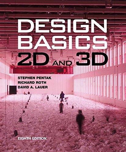 Design Basics: 2D and 3D (with Art: Stephen Pentak, Richard