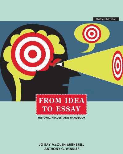 From Idea to Essay: McCuen-Metherell, Jo Ray; Winkler, Anthony