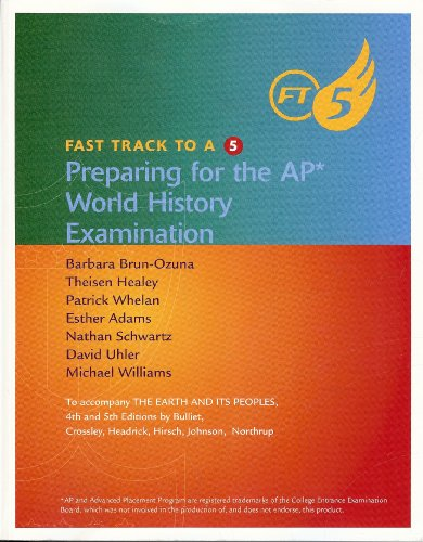 9780495912255: Fast Track to A 5 Preparing for the Ap World History Examination