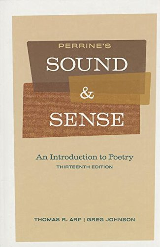 9780495912347: Perrines Sound and Sense: An Introduction to Poetry, 13th Edition