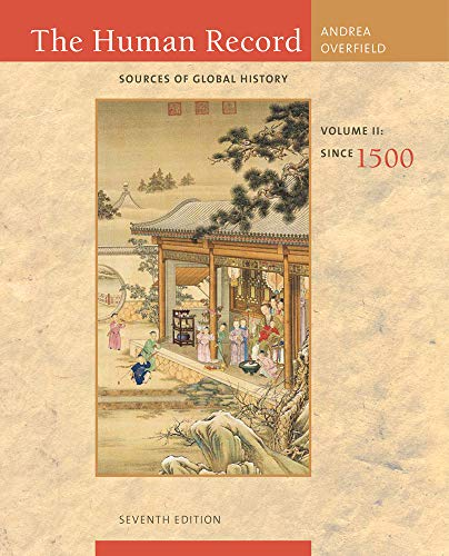 9780495913085: 2: The Human Record: Sources of Global History, Volume II: Since 1500