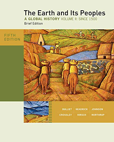 9780495913139: The Earth and its peoples : a global history, Brief Edition, Volume II