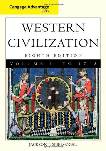 9780495913290: Cengage Advantage Books: Western Civilization, Volume I: To 1715