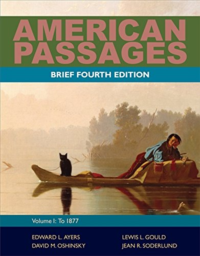 9780495915201: American Passages: A History of the United States, Volume 1: To 1877, Brief