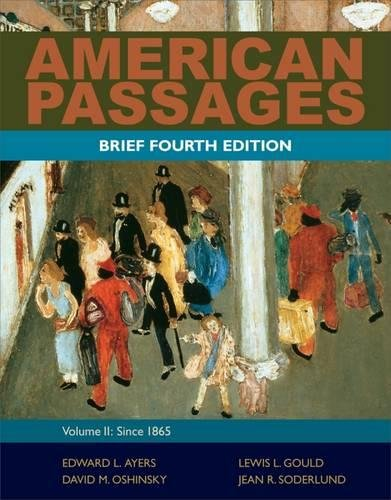 9780495915218: American Passages: A History of the United States, Volume 2: Since 1865, Brief