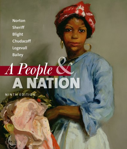 A People and a Nation: A History of the United States: Mary Beth Norton, Carol Sheriff, David W. ...