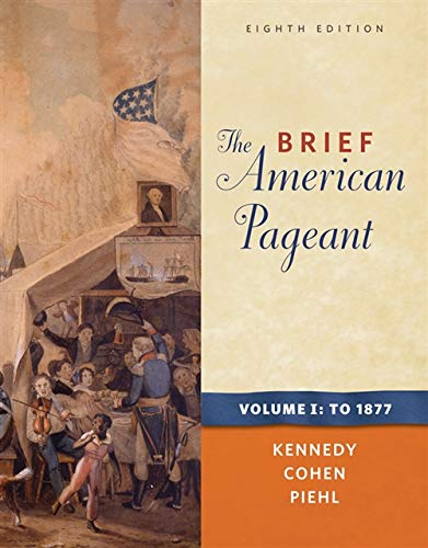 9780495915355: The Brief American Pageant: A History of the Republic, Volume I: To 1877